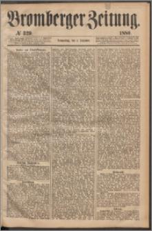 Bromberger Zeitung, 1880, nr 329