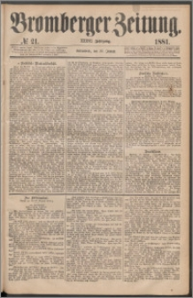 Bromberger Zeitung, 1881, nr 21