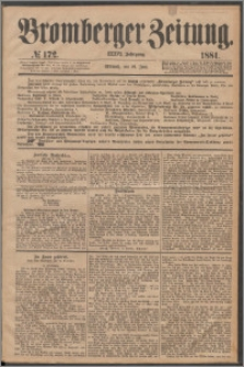 Bromberger Zeitung, 1881, nr 172