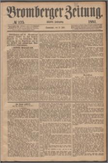 Bromberger Zeitung, 1881, nr 175