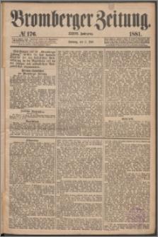 Bromberger Zeitung, 1881, nr 176
