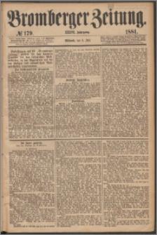 Bromberger Zeitung, 1881, nr 179