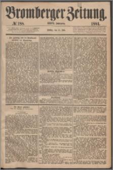 Bromberger Zeitung, 1881, nr 188