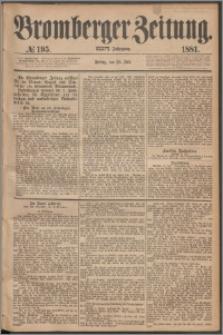 Bromberger Zeitung, 1881, nr 195