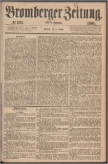 Bromberger Zeitung, 1881, nr 225