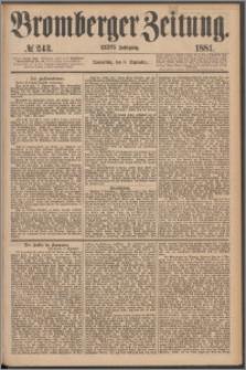 Bromberger Zeitung, 1881, nr 243