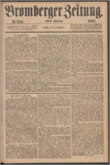 Bromberger Zeitung, 1881, nr 244