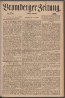 Bromberger Zeitung, 1881, nr 250