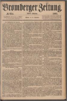 Bromberger Zeitung, 1881, nr 254
