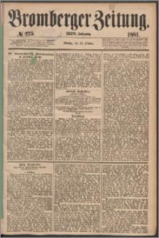 Bromberger Zeitung, 1881, nr 275
