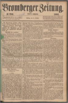 Bromberger Zeitung, 1881, nr 286