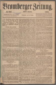 Bromberger Zeitung, 1881, nr 287