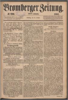 Bromberger Zeitung, 1881, nr 290
