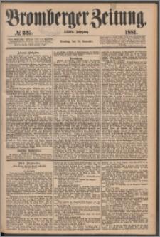 Bromberger Zeitung, 1881, nr 325