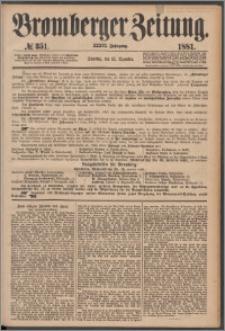 Bromberger Zeitung, 1881, nr 351