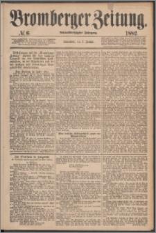 Bromberger Zeitung, 1882, nr 6
