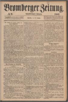 Bromberger Zeitung, 1882, nr 9