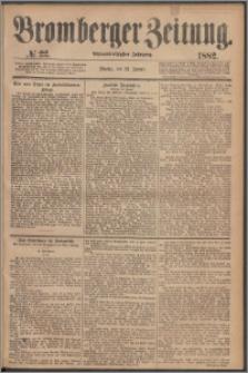 Bromberger Zeitung, 1882, nr 22