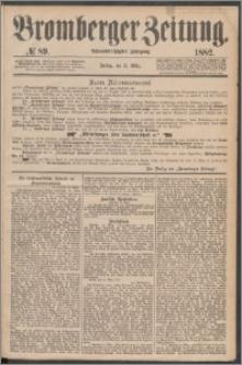 Bromberger Zeitung, 1882, nr 89
