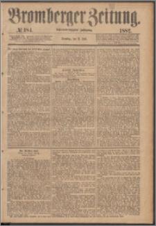 Bromberger Zeitung, 1882, nr 184