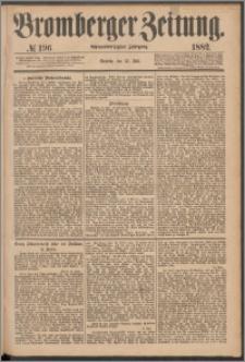 Bromberger Zeitung, 1882, nr 196