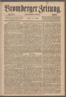 Bromberger Zeitung, 1882, nr 217