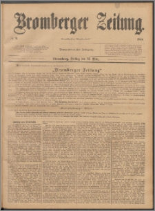 Bromberger Zeitung, 1888, nr 71