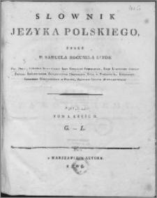 Słownik języka polskiego. T. 1, cz. 2: G-L