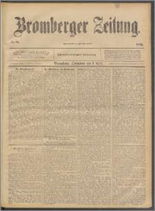 Bromberger Zeitung, 1892, nr 85