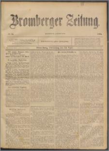 Bromberger Zeitung, 1892, nr 89