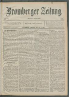 Bromberger Zeitung, 1892, nr 244