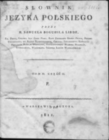 Słownik języka polskiego. T. 2, cz. 2: P