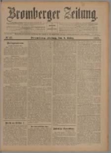 Bromberger Zeitung, 1907, nr 57