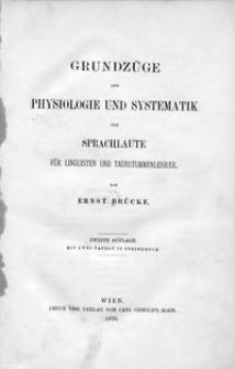 Grundzüge der Physiologie und Systematik der Sprachlaute für Linguisten und Taubstummenlehrer