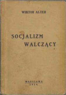 Socjalizm walczący
