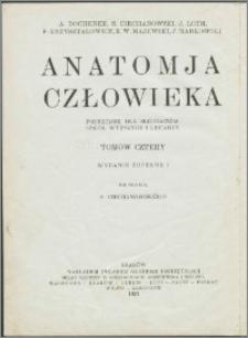 Anatomja człowieka : podręcznik dla słuchaczów szkół wyższych i lekarzy. T. 2
