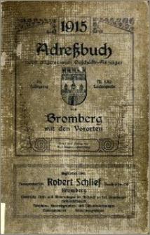 Adressbuch nebst Allgemeinem Geschäfts-Anzeiger von Bromberg mit Vororten für das Jahr 1915 : auf Grund amtlicher und privater Unterlagen