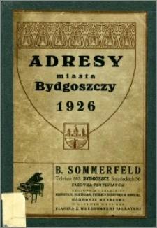Książka Adresowa Miasta Bydgoszczy : wydana w roku 1926