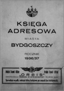 Księga Adresowa Miasta Bydgoszczy : 1936/37