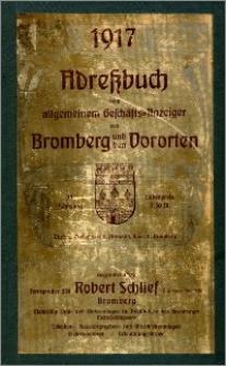 Adressbuch nebst Allgemeinem Geschäfts-Anzeiger von Bromberg mit Vororten für das Jahr 1917 : auf Grund amtlicher und privater Unterlagen