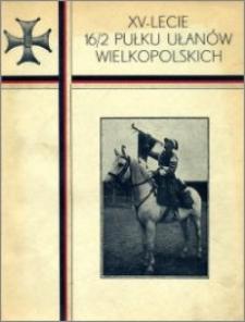 XV-lecie 16/2 Pułku Ułanów Wielkopolskich : 1919-1934