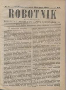 Robotnik Katolicko - Polski : bezpłatny dodatek do Gazety Grudziądzkiej 1905.05.23 R.1 nr 9