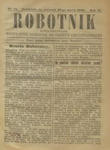 Robotnik Katolicko - Polski : bezpłatny dodatek do Gazety Grudziądzkiej 1906.03.29 R.2 nr 13