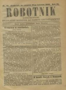 Robotnik Katolicko - Polski : bezpłatny dodatek do Gazety Grudziądzkiej 1906.04.19 R.2 nr 16