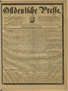 Ostdeutsche Presse. J. 12, 1888, nr 65