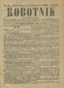Robotnik Katolicko - Polski : bezpłatny dodatek do Gazety Grudziądzkiej 1906.07.05 R.2 nr 27