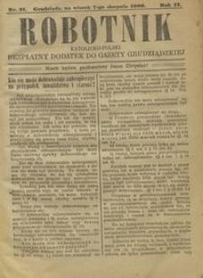 Robotnik Katolicko - Polski : bezpłatny dodatek do Gazety Grudziądzkiej 1906.08.07 R.2 nr 31