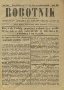 Robotnik Katolicko - Polski : bezpłatny dodatek do Gazety Grudziądzkiej 1906.09.04 R.2 nr 36