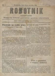 Robotnik Katolicko - Polski : bezpłatny dodatek poświęcony sprawom robotniczym 1915.01.14 R.12 nr 1