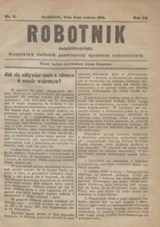 Robotnik Katolicko - Polski : bezpłatny dodatek poświęcony sprawom robotniczym 1915.03.04 R.10 nr 5